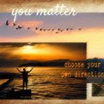 vision board collage man gazing at sunset birds flying you matter