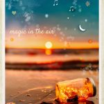 Vison Board : Sunset ~ a jar of fairy lights words ~ sometimes you just know there's magic in the air